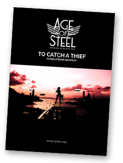 Age of Steel - To catch a thief